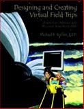 Designing and Creating Virtual Field Trips 9780536488640