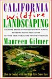 California Wildfire Landscaping 9780878338641