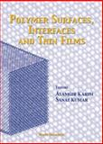 Polymer Surfaces, Interfaces and Thin Films 9789810238643