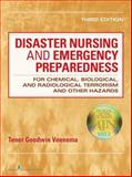 Disaster Nursing and Emergency Preparedness for Chemical, Biological, and Radiological Terrorism and Other Hazards 3rd Edition