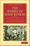 The Works of John Ruskin 9781108008648