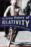The Curious History of Relativity 9780691118659