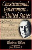 Constitutional Government in the United States 9780765808660