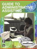 Guide to Administrative Assisting 9780131718661