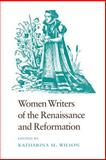 Women Writers of the Renaissance and Reformation 9780820308661