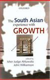 The South Asian Experience with Growth 9780195658668