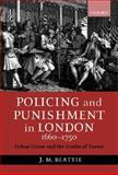 Policing and Punishment in London, 1660-1720 9780198208679