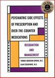Psychiatric Side Effects of Prescription and Over-the-Counter Medications 9780880488686