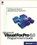Microsoft Visual FoxPro 6.0 Programmer's Guide 9781572318687