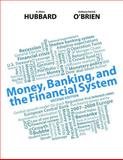 Money, Banking, and the Financial System Plus NEW MyEconLab with Pearson EText -- Access Card Package 2nd Edition