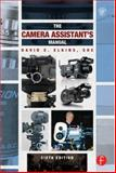 The Camera Assistant's Manual 6th Edition
