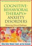 Cognitive-Behavioral Therapy for Anxiety Disorders 9781606238691