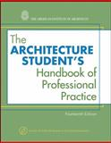 The Architecture Student's Handbook of Professional Practice 14th Edition
