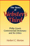 The Story of Webster's Third 9780521558693