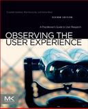 Observing the User Experience 2nd Edition