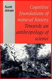 Cognitive Foundations of Natural History 9780521438711