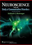 Neuroscience for the Study of Communicative Disorders 4th Edition