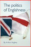 The Politics of Englishness 9780719068720