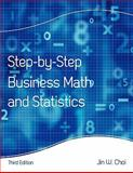Step by Step Business Math and Statistics 3rd Edition