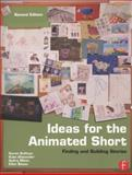 Ideas for the Animated Short 9780240818726