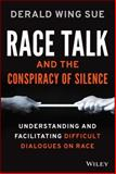 Race Talk and the Conspiracy of Silence 1st Edition