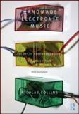 Handmade Electronic Music 2nd Edition
