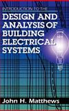 Introduction to the Design and Analysis of Building Electrical Systems 9780442008741