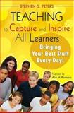 Teaching to Capture and Inspire All Learners 9781412958745