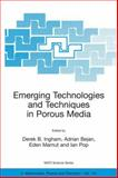Emerging Technologies and Techniques in Porous Media 9781402018749