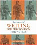 Anatomy of Writing for Publication for Nurses 9781930538757