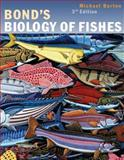Bond's Biology of Fishes 3rd Edition