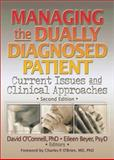 Managing the Dually Diagnosed Patient 9780789008763