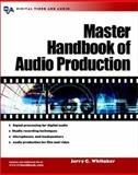 Master Handbook of Audio Production 9780071408769