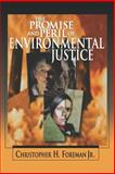 The Promise and Peril of Environmental Justice 9780815728771