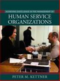 Achieving Excellence in the Management of Human Service Organizations 9780205318780