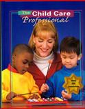 The Child Care Professional 9780026428781