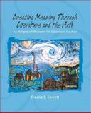 Creating Meaning Through Literature and the Arts 9780131718784