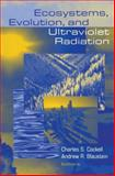 Ecosystems, Evolution, and Ultraviolet Radiation 9780387988788