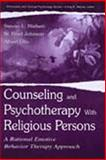 Counseling and Psychotherapy with Religious Persons 9780805828788