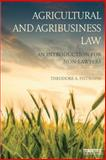 Agricultural and Agribusiness Law 1st Edition