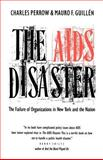 The AIDS Disaster 9780300048803