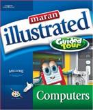 Maran Illustrated Computers Guided Tour 9781592008803