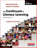 The Continuum of Literacy Learning, Grades Prek-8 9780325028804