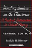 Finding Freedom in the Classroom 7th Edition