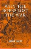 Why the Boers Lost the War 9781403948809