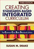 Creating Standards-Based Integrated Curriculum 3rd Edition