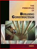 The Principles of Building Construction 9780132058810