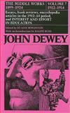 The Middle Works of John Dewey, 1899-1924 9780809308811