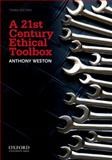 A 21st Century Ethical Toolbox 3rd Edition