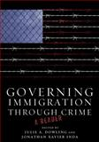 Governing Immigration Through Crime 9780804778817